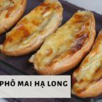 Bánh mì phô mai Hạ Long