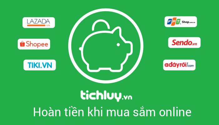 Hướng dẫn đăng ký tài khoản, mua sắm trực tuyến và hoàn tiền trên trang TichLuy.vn