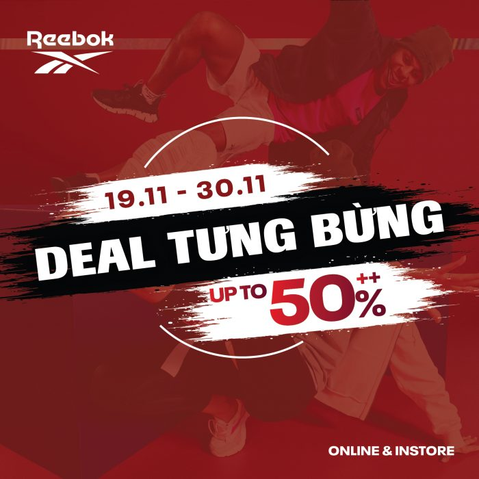 Deal hot Black Friday: Reebok chính hãng giảm 50%++